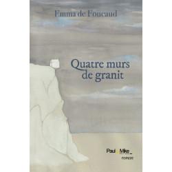 Quatre murs de granit (ebook)