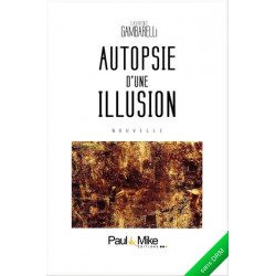 Autopsie d'une illusion (eBook)