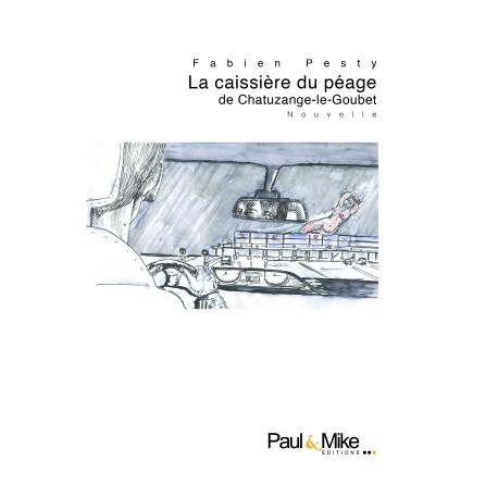 La caissière du péage de Chatuzange-le-Goubet (eBook)